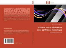 Rubans supraconducteurs sous contrainte mécanique kitap kapağı
