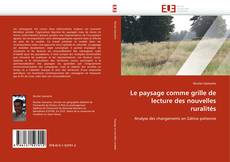 Bookcover of Le paysage comme grille de lecture des nouvelles ruralités