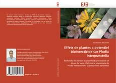 Bookcover of Effets de plantes a potentiel bioinsecticide sur Plodia interpunctella