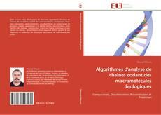 Algorithmes d'analyse de chaînes codant des macromolécules biologiques kitap kapağı