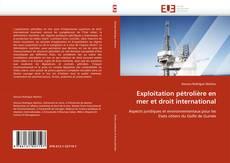 Bookcover of Exploitation pétrolière en mer et droit international