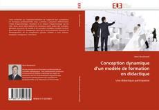 Bookcover of Conception dynamique d''un modèle de formation en didactique
