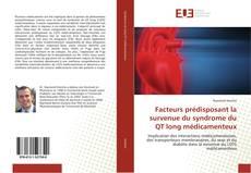 Обложка Facteurs prédisposant la survenue du syndrome du QT long médicamenteux