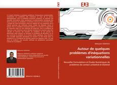 Bookcover of Autour de quelques problèmes d''inéquations variationnelles