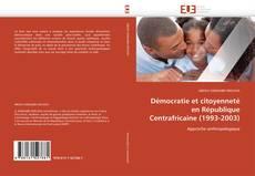 Capa do livro de Démocratie et citoyenneté en République Centrafricaine (1993-2003)