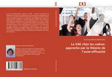 La VAE chez les cadres: approche par la théorie de l'auto-efficacité的封面