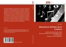 Mécanisme d''Action de la Cotinine kitap kapağı