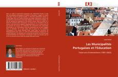 Borítókép a  Les Municipalités Portugaises et l'Education - hoz