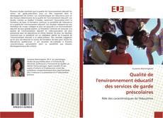 Buchcover von Qualité de l'environnement éducatif des services de garde préscolaires