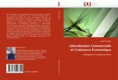 Portada del libro de Libéralisation Commerciale et Croissance Économique
