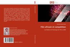 Portada del libro de Film africain et compétition