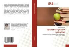 Veille stratégique et motivation kitap kapağı