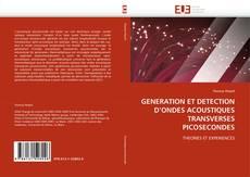 Buchcover von GENERATION ET DETECTION D''ONDES ACOUSTIQUES TRANSVERSES PICOSECONDES