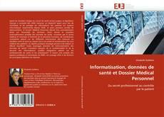 Buchcover von Informatisation, données de santé et Dossier Médical Personnel
