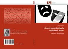 Capa do livro de L''ironie dans Caligula d''Albert Camus