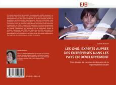 LES ONG, EXPERTS AUPRES DES ENTREPRISES DANS LES PAYS EN DEVELOPPEMENT kitap kapağı