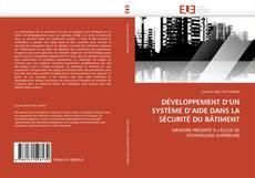Bookcover of DÉVELOPPEMENT D'UN SYSTÈME D'AIDE DANS LA SÉCURITÉ DU BÂTIMENT