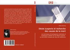Bookcover of Décès suspects et recherche des causes de la mort