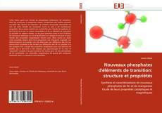 Buchcover von Nouveaux phosphates d''éléments de transition: structure et propriétés