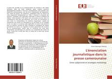 Capa do livro de L'énonciation journalistique dans la presse camerounaise
