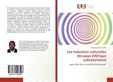 Bookcover of Les industries culturelles des pays d'Afrique subsaharienne