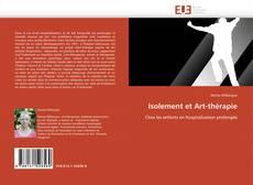 Couverture de Isolement et Art-thérapie