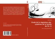 Bookcover of Etude de la régulation des  cytokines de la famille de l'IL-12