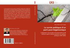 Bookcover of La survie politique d''un parti post-hégémonique