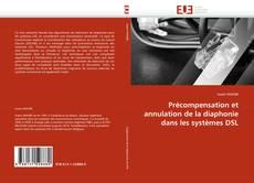 Bookcover of Précompensation et annulation de la diaphonie dans les systèmes DSL