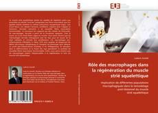 Portada del libro de Rôle des macrophages dans la régénération du muscle strié squelettique