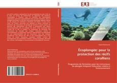 Bookcover of Écoplongée: pour la protection des récifs coralliens
