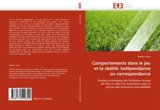 Bookcover of Comportements dans le jeu et la réalité: Indépendance ou correspondance