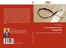 Bookcover of La prévalence de la polygamie