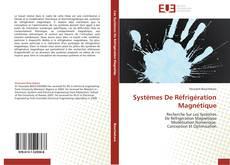 Couverture de Systèmes De Réfrigération Magnétique