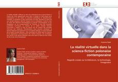 Обложка La réalité virtuelle dans la science-fiction polonaise contemporaine