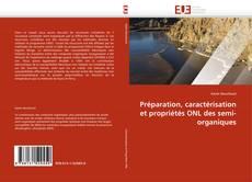 Bookcover of Préparation, caractérisation et propriétés ONL des semi-organiques