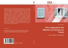 Bookcover of Vécu migratoire des Albanais du Kosovo au Tessin