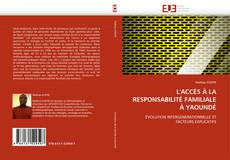 Bookcover of L'ACCÈS À LA RESPONSABILITÉ FAMILIALE À YAOUNDÉ