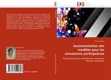 Buchcover von Autonomisation des modèles pour les simulations participatives