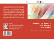 Bookcover of Modèle fluide d'ordre 2 d'une décharge luminescente