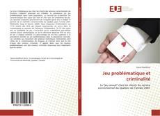Borítókép a  Jeu problématique et criminalité - hoz