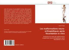 Les malformations neuro-orthopédiques après fécondation in vitro的封面