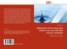 Bookcover of Adaptation d''une mère d''un enfant avec une infirmité motrice cérébrale