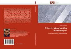 Portada del libro de Chimères et gargouilles informatiques