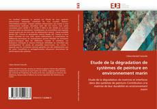 Bookcover of Etude de la dégradation de systèmes de peinture en environnement marin
