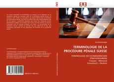 Обложка TERMINOLOGIE DE LA PROCÉDURE PÉNALE SUISSE