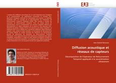 Couverture de Diffusion acoustique et réseaux de capteurs