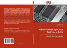 Filtre décimateur pour un CAN Sigma-Delta的封面
