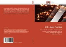Bookcover of Entre deux mondes