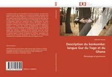 Couverture de Description du konkomba: langue Gur du Togo et du Ghana
